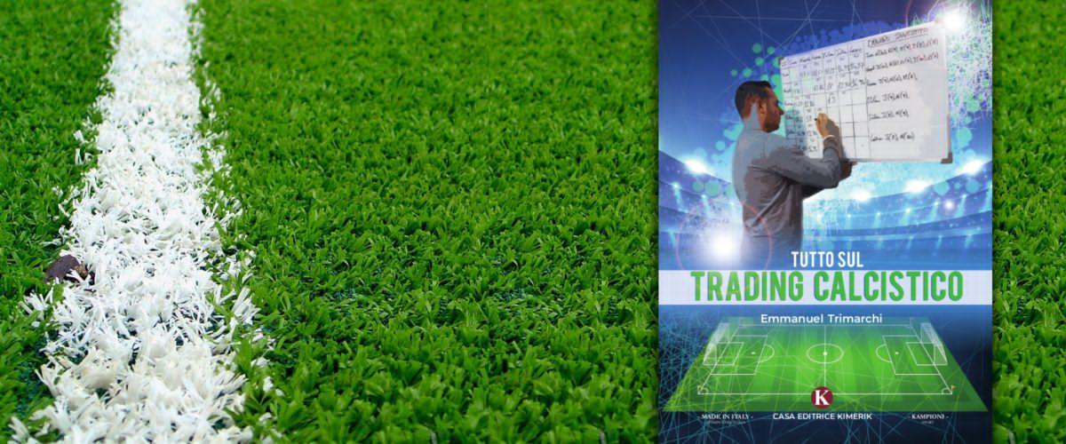 Libro sul trading calcistico in promozione